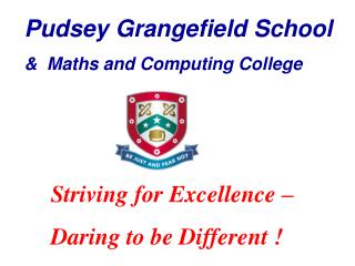 Pudsey Grangefield School &  Maths and Computing College