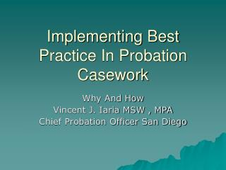 Implementing Best Practice In Probation Casework