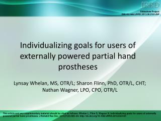 Individualizing goals for users of externally powered partial hand prostheses