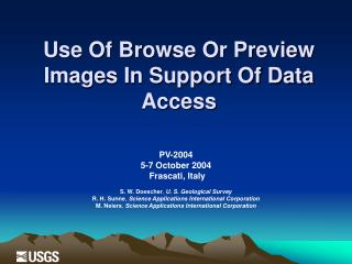 Use Of Browse Or Preview Images In Support Of Data Access