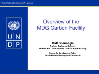 Overview of the  MDG Carbon Facility