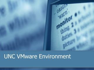 UNC VMware Environment