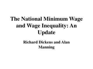 The National Minimum Wage and Wage Inequality: An Update