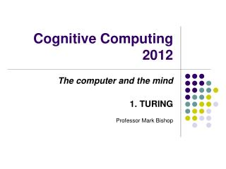Cognitive Computing 2012