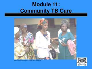 Module 11: Community TB Care