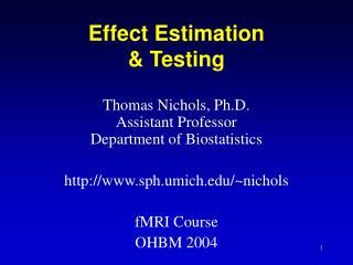Effect Estimation & Testing