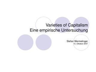 Varieties of Capitalism Eine empirische Untersuchung