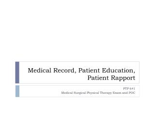 Medical Record, Patient Education, Patient Rapport