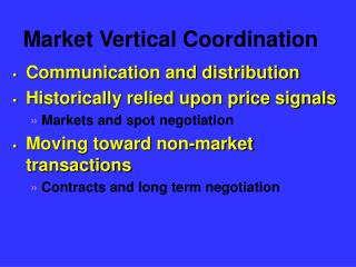 Market Vertical Coordination