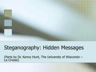 Steganography: Hidden Messages