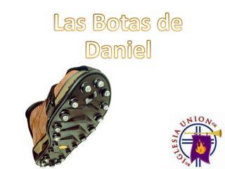 Las Botas de Daniel