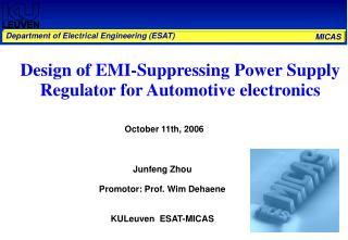 Design of EMI-Suppressing Power Supply Regulator for Automotive electronics