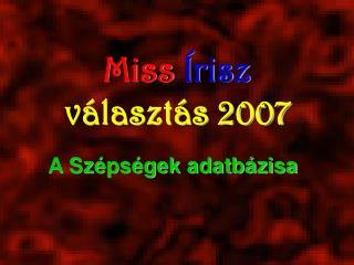 Miss Írisz választás 2007