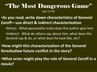 """""""The Most Dangerous Game""""  (pgs 14-19)"""
