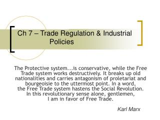 Ch 7 – Trade Regulation & Industrial   			Policies