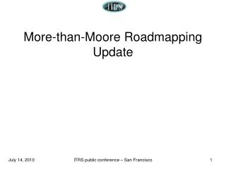 More-than-Moore Roadmapping Update
