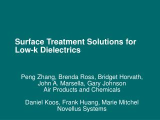 Surface Treatment Solutions for Low-k Dielectrics