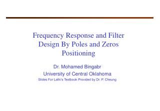 Frequency Response and Filter Design By Poles and Zeros Positioning