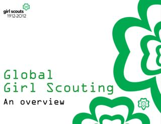 Global  Girl Scouting An overview