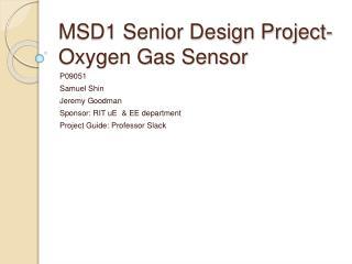 MSD1 Senior Design Project- Oxygen Gas Sensor
