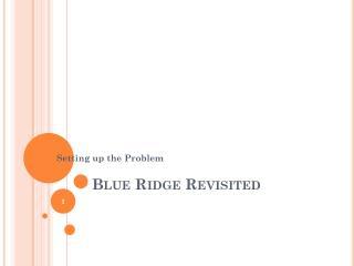 Blue Ridge Revisited