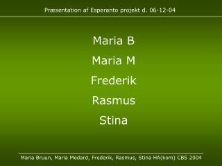 Præsentation af Esperanto projekt d. 06-12-04