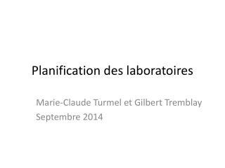 Planification des laboratoires