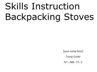 Skills Instruction Backpacking Stoves