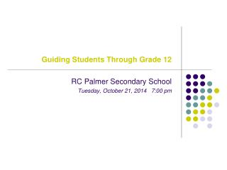 Guiding Students Through Grade 12