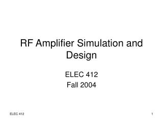 RF Amplifier Simulation and Design