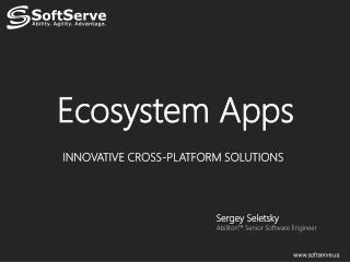Ecosystem Apps