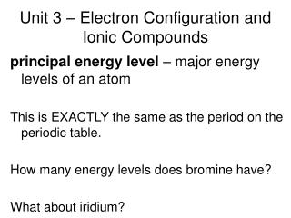 Unit 3 – Electron Configuration and Ionic Compounds