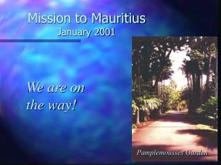 Mission to Mauritius January 2001
