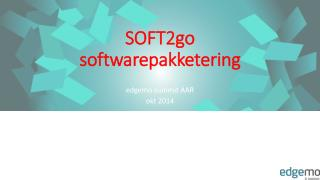 SOFT2go softwarepakketering