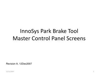 InnoSys Park Brake Tool Master Control Panel Screens