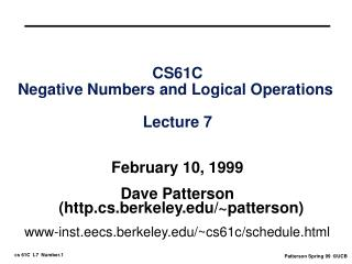 CS61C Negative Numbers and Logical Operations  Lecture 7