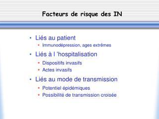 Facteurs de risque des IN