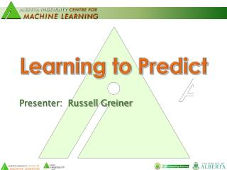 Learning to Predict