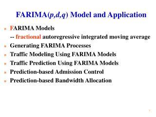 FARIMAp,d,q Model and Application