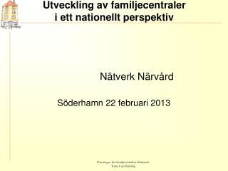 Utveckling av familjecentraler  i ett nationellt perspektiv