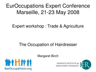 EurOccupations Expert Conference Marseille, 21-23 May 2008