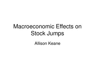 Macroeconomic Effects on Stock Jumps