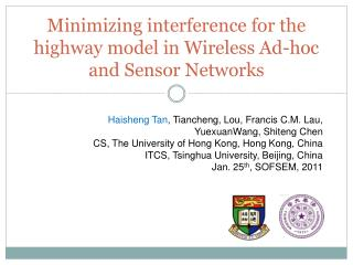 Minimizing interference for the highway model in Wireless Ad-hoc and Sensor Networks