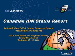 Canadian IDN Status Report