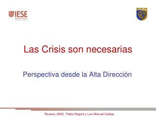 Las Crisis son necesarias