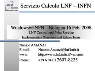 Windows@INFN � Bologna 16 Feb. 2006