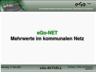 eGo-NET Mehrwerte im kommunalen Netz