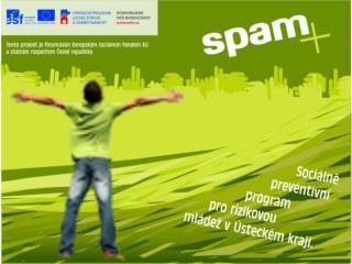 K O N F E R E N C E    k projektu SPAM+ 18.10.2011, Most                       Realizátor: