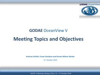 GODAE OceanView  V Meeting Topics and Objectives