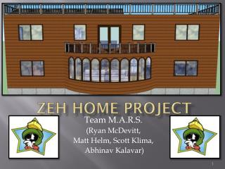ZEH Home Project